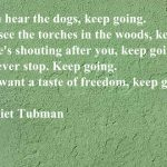 Quote of the Week: Harriet Tubman