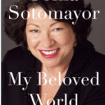 Recently Read: My Beloved World by Sonia Sotomayor