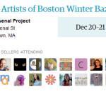 Etsy Artists of Boston Winter Bazaar: December 20 – 21