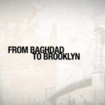 Recently Watched: From Baghdad to Brooklyn